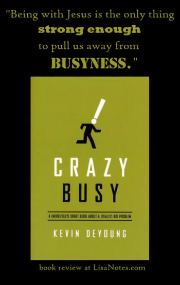 Book review-Crazy Busy-LisaNotes