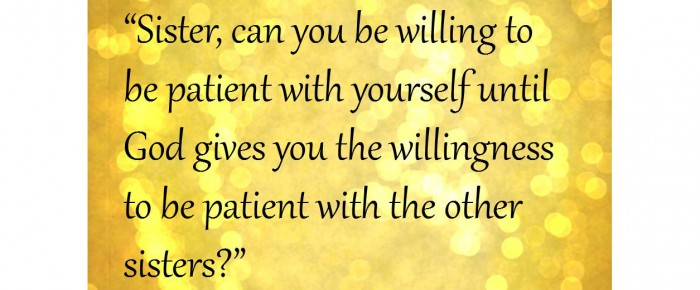 Are you impatient with your impatience?