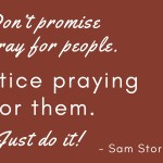 Pray for people-Sam-Storms