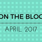 on-the-blog-april-2017