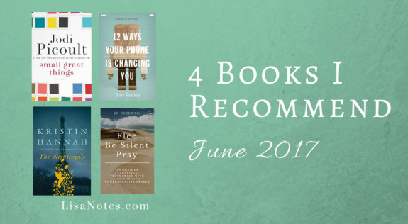 4-Books-I-Recommend-June-2017_LisaNotes