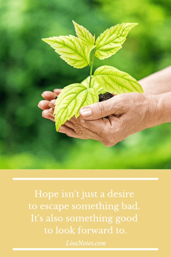 Hope for good